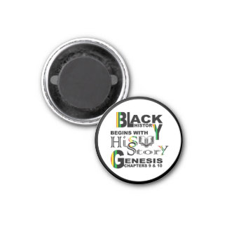Black History Begins w/hiSStory© Magnet RndRBDR
