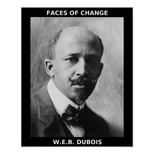 Black History Month Heroes - W.E.B. DuBois Poster