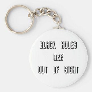 Black Holes Are Out of Sight Basic Round Button Key Ring
