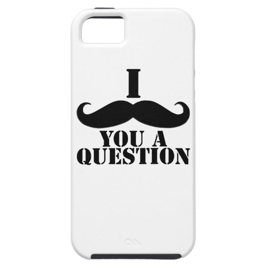 Black I Moustache You a Question Tough iPhone