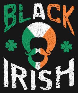 07c41bc36df Black Irish Melanin Afro Shamrock St Patricks Day T-Shirt