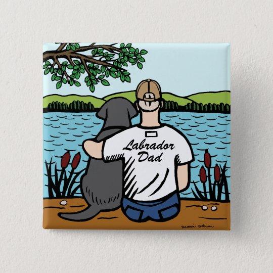 Black Labrador and Dad 15 Cm Square Badge