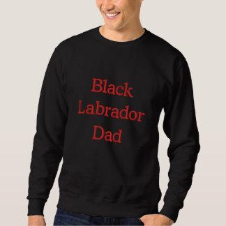 Black Labrador Dad Text Embroidered Sweatshirt