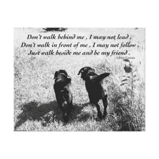 Black Labrador Friends Quote Canvas Print