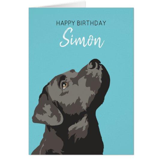 Black Labrador Personalised Happy Birthday Card