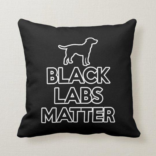 Black Labs Matter Cushion