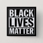 """BLACK LIVES MATTER"" 15 CM SQUARE BADGE"