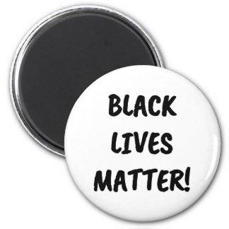Black Lives Matter Magnet
