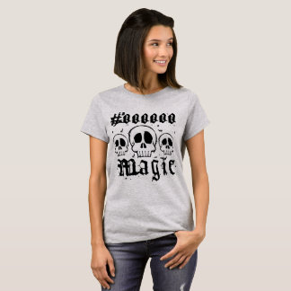 Black Magic shirt