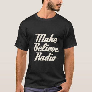 Black Make Believe Radio Tee