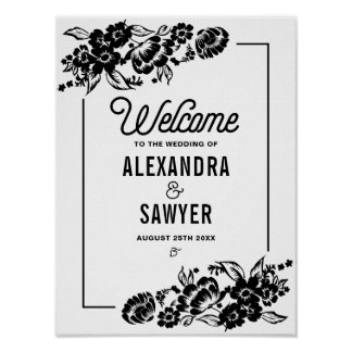 Black Modern Floral Accents Wedding Welcome Sign Poster