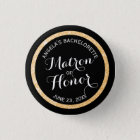 Black n Gold Glitter Matron of Honour Bachelorette 3 Cm Round Badge