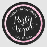 Black n Pink Glitter Party in Vegas Bachelorette Round Sticker