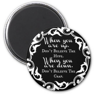 "Black on white ""public opinion"" inspirational When 6 Cm Round Magnet"