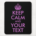 Black Orchid Keep Calm and Your Text Mouse Pad