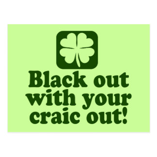 Black Out With Your Craic Out Postcard