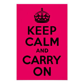 Black Pink Keep Calm and Carry On Poster