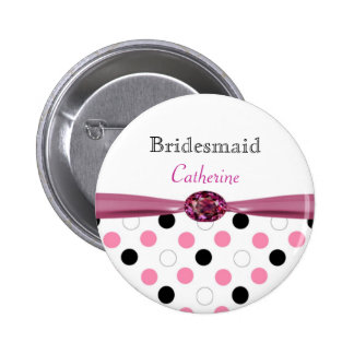 Black, pink, white polka dots Wedding Bridesmaid 6 Cm Round Badge