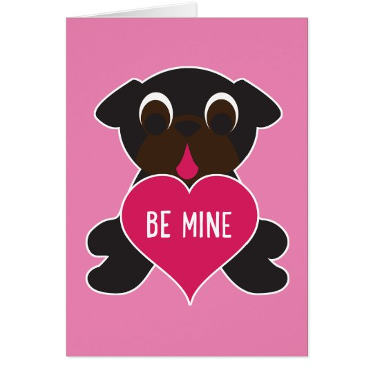 Black Pug Valentine Greeting Card - Be Mine