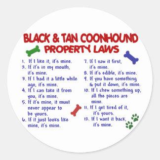 BLACK & TAN COONHOUND Property Laws 2 Round Sticker