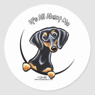 Black Tan Dachshund Its All About Me Round Sticker