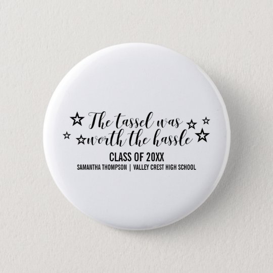 Black Tassel Worth Hassle Graduation Button