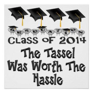 "Black Tassel Worth The Hassle Poster 20""x20"""