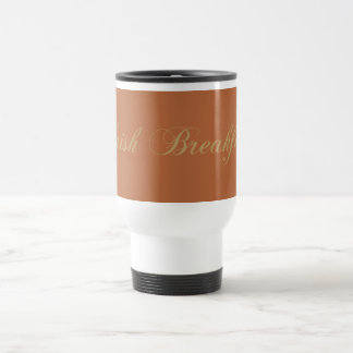 black tea black tea Irish BREAK nearly Stainless Steel Travel Mug
