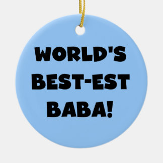 Black Text Best-est Baba T-shirts and Gifts Round Ceramic Decoration