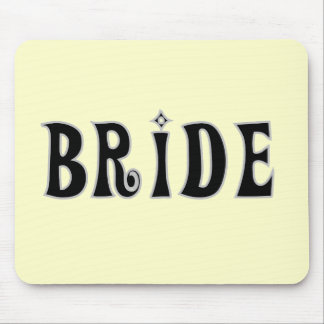 Black Text Bride Tshirts and Gifts Mouse Pads