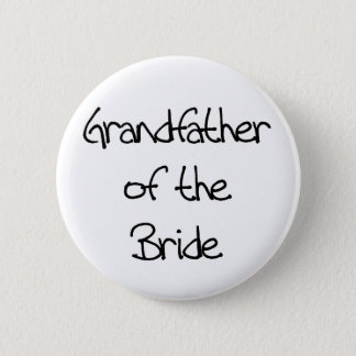 Black Text Grandfather of Bride 6 Cm Round Badge