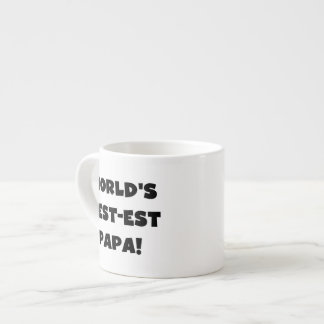 Black Text World's Best-est Papa Tshirts and Gifts Espresso Cups