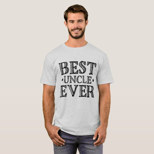 """Black Vintage Typography Quote """"Best Uncle Ever"""""""