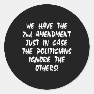 Black We Have 2nd Amendment Classic Round Sticker