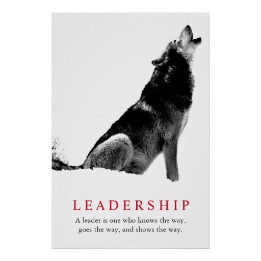 Black White Inspirational Leadership Wolf Poster