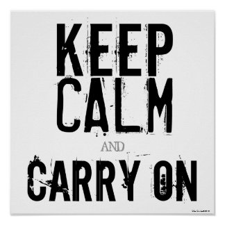 Black White Keep Calm and Carry On Art Poster