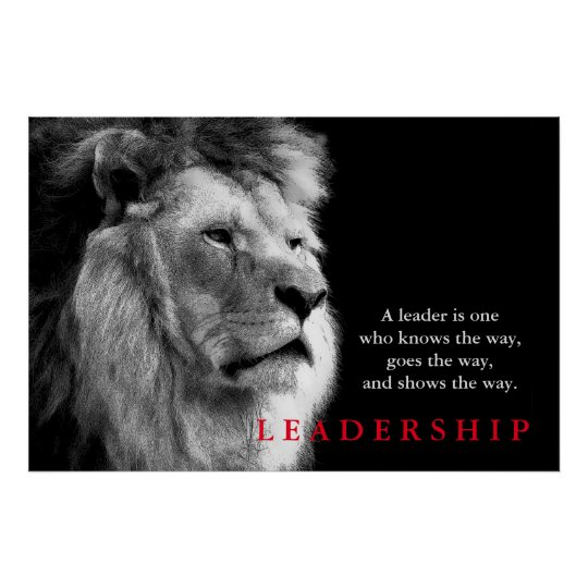 Black White Lion Motivational Leadership Quote Poster