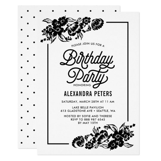 Black & White Modern Floral Accents Birthday Party