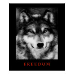 Black White Motivational Freedom Wolf Poster Print