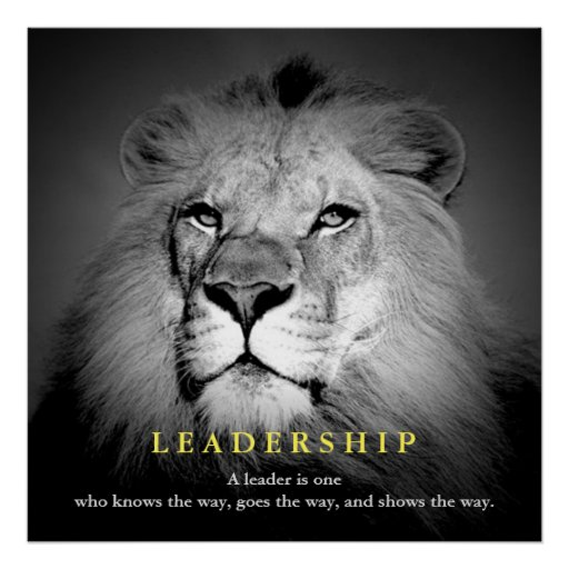 Black & White Motivational Leadership Quote Lion Poster