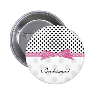 Black, white, pink polka dot Wedding Bridesmaid 6 Cm Round Badge