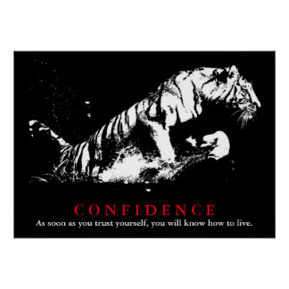 Black White Tiger Pop Art Confidence Quote Poster