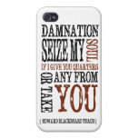 Blackbeard Pirate Damnation Quote Typography Case For iPhone 4