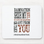 """Blackbeard Quote"" Mouse Pad"