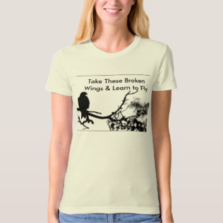 BlackBird, Take These Broken Wings & Learn to Fly Shirt