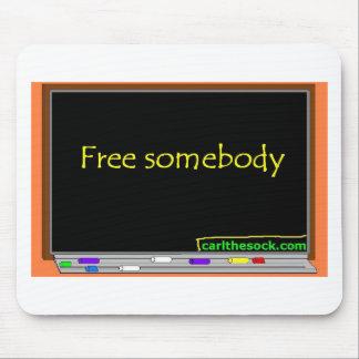 Blackboard Free Somebody Mousepad
