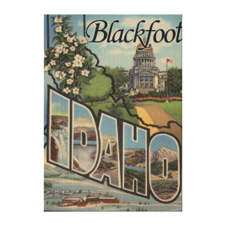 Blackfoot, Idaho - Large Letter Scenes Stretched Canvas Print