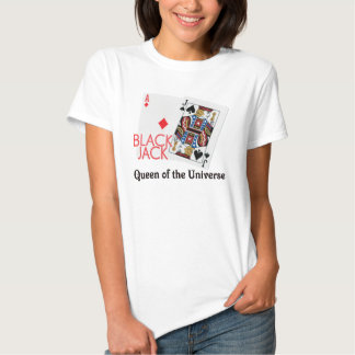 Blackjack Queen of the Universe Shirt