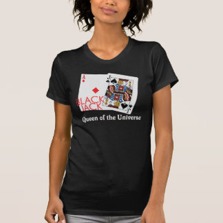 Blackjack Queen of the Universe Shirt