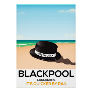"Blackpool ""kiss me quick"" hat travel rail poster"